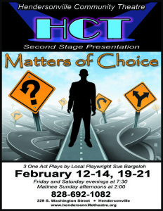 Matters of Choice: Three Shorts Plays by Sue Bargeloh at Hendersonville Community Theatre @ Hendersonville Community Theatre   Hendersonville   North Carolina   United States