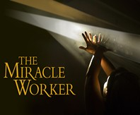 'The Miracle Worker' at Abbeville Opera House @ Abbeville Opera House | Abbeville | South Carolina | United States