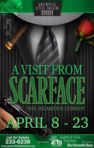 'A Visit From Scarface' at Greenville Little Theatre @ Greenville Little Theatre | Greenville | South Carolina | United States