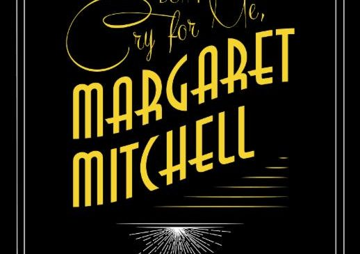 Don't Cry for Me, Margaret Mitchell at Electric City Playhouse @ Electric City Playhouse   Anderson   South Carolina   United States