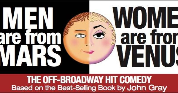 """Men Are From Mars – Women Are From Venus- Live!"" will play at Centre Stage March 21-22 @ Center Stage"