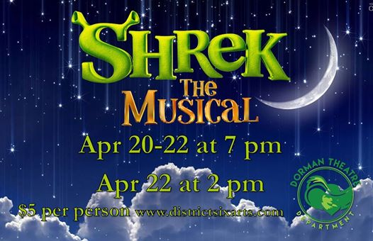 "Spartanburg District Six Arts Dorman Presents ""Shrek the Musical"" @ Dorman High School College Fine Arts Center"